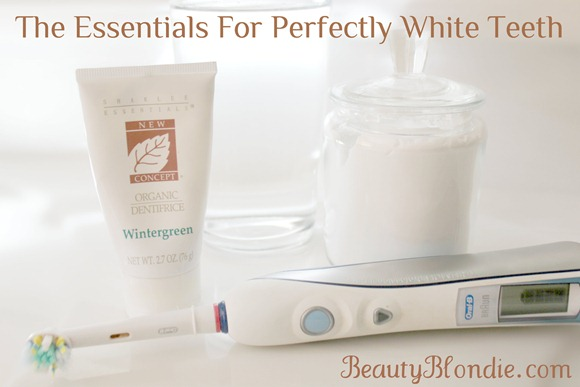 The Essentials For Perfectly White Teeth at BeautyBlondie.com