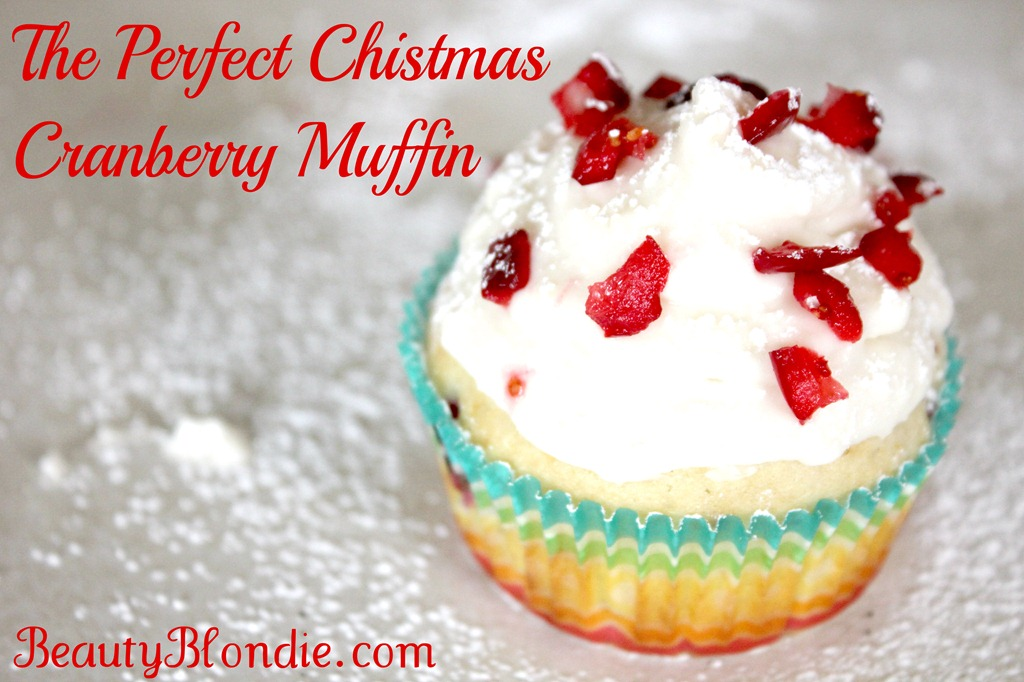 Cranberry Muffins–A Must Try!