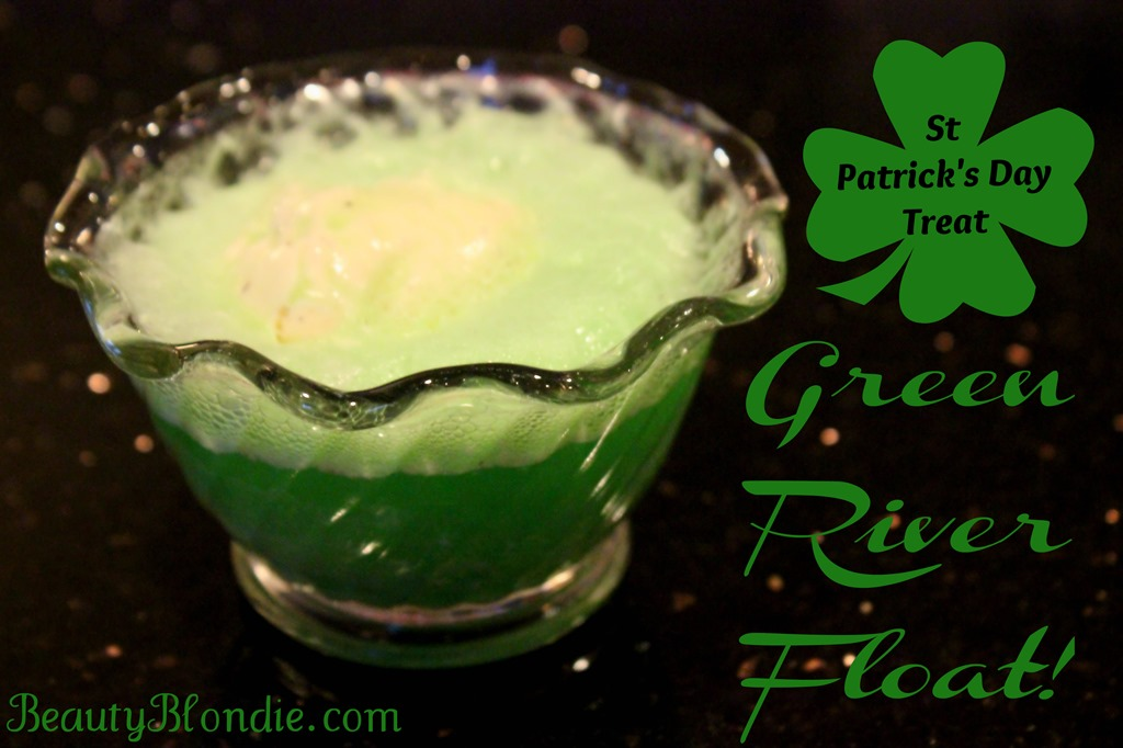 Green River Float {St Patrick's Day Treat}
